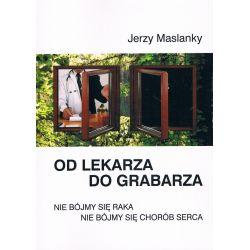od LEKARZA do GRABARZA Jerzy Maslanky Książka cena sklep