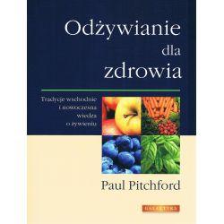 Odżywianie dla zdrowia Paul Pitchford Książka cena sklep