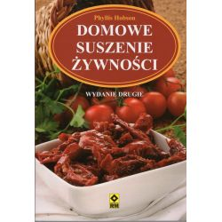 Domowe suszenie żywności. Wydanie drugie. - Phyllis Hobson książka cena sklep