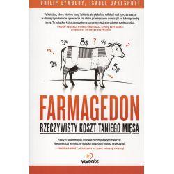 Farmagedon. Rzeczywisty koszt taniego mięsa - Philip Lymbery, Isabel Oakeshott książka cena sklep