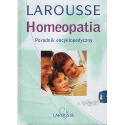 HOMEOPATIA - poradnik encyklopedyczny - Philippe M. Servias - LAROUSSE - książka cena sklep