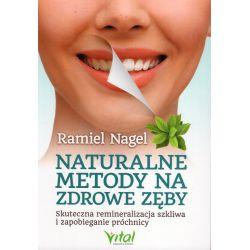 Naturalne metody na zdrowe zęby - Nagel Ramiel cena sklep książka