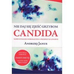 Nie daj się zjeść grzybom Candida - Andrzej Janus cena sklep książka