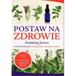 Postaw na zdrowie - Andrzej Janus cena sklep książka