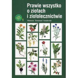 Prawie wszystko o ziołach - Mateusz Emanuel Sanderski książka - cena sklep
