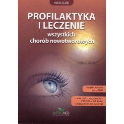 Profilaktyka i leczenie wszystkich chorób nowotworowych - Hulda Clark książka - cena sklep