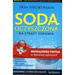Soda oczyszczona na straży zdrowia - Iwan Nieumywakin książka cena sklep