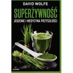 Superżywność - David Wolfe książka cena sklep