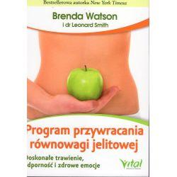 Program przywracania równowagi jelitowej. Doskonałe trawienie, odporność i zdrowe emocje - Brenda Watson KSIĄŻKA cena sklep