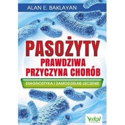 Pasożyty prawdziwa przycyzna chorób Alan E. Baklayan książka cena sklep