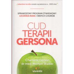 Cud Terapii Gersona Charlottte Gerson dr med Morton wolker książka cena sklep