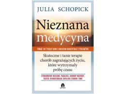 Nieznana medycyna  JULIA SCHOPICK  KSIĄŻKA