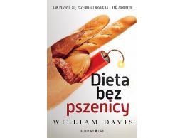 Dieta bez pszenicy William Davis KSIĄŻKA