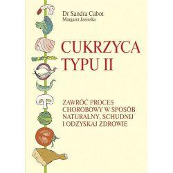 Cukrzyca typu II Cabot Sandra, Jasinska Margaret  KSIĄŻKA - cena sklep