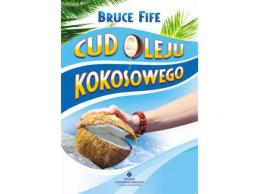 Cud oleju kokosowego Fife Bruce cena sklep Książka