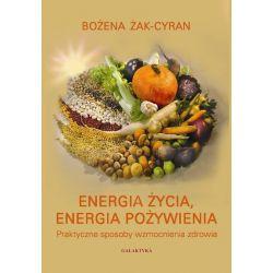 Energia życia energia pożywienia Bożena Żak-Cyran Książka cena sklep