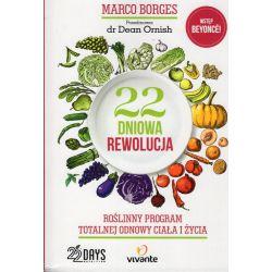 22-dniowa rewolucja. Roślinny program totalnej odnowy ciała i życia - Borges Marco cena sklep książka