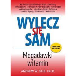 Wylecz się sam Megadawki witamin Andrew W.Saul PH.D. książka cena sklep